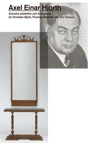 Axel Einar Hjorth : svenska arkitekter och formgivare