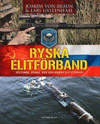 Ryska elitf�rband : spetsnaz, osnaz, VDV och andra elitstyrkor (inbunden)