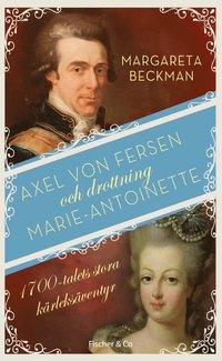 Axel von Fersen och drottning Marie-Antoinette (pocket)