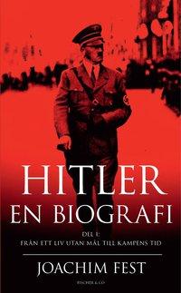 Hitler : en biografi. D. 1 (pocket)