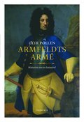 Armfeldts arm� : historien om en katastrof