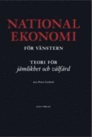 Nationalekonomi för vänster : teorier för jämlikhet och välfärd