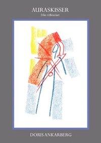Auraskisser : fr�n ritblocket (inbunden)