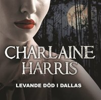 Levande d�d i Dallas (mp3-bok)