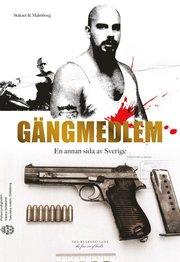 Gängmedlem - En annan sida av Sverige (pocket)