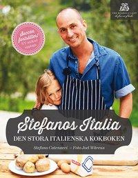 Stefanos Italia : den stora italienska kokboken (inbunden)