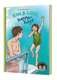 Kim & Lina hoppar h�gt (inbunden)
