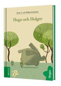 Hugo och Holger (inbunden)