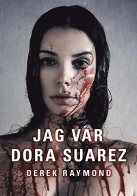 Jag var Dora Suarez (inbunden)