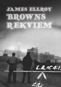 Browns rekviem (h�ftad)