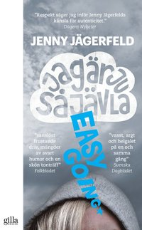 Jag �r ju s� j�vla easy going