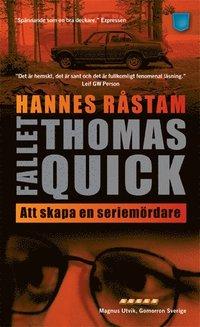Fallet Thomas Quick : att skapa en seriem�rdare (pocket)