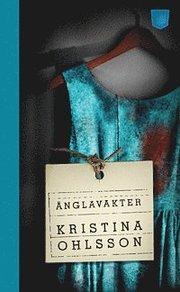 Änglavakter av Kristina Ohlsson