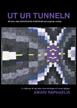 Ut ur tunneln : att leva med Aspergers syndrom och psykisk ohälsa