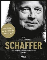Mitt liv som Schaffer (h�ftad)