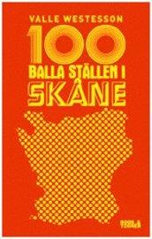 100 balla st�llen i Sk�ne (h�ftad)