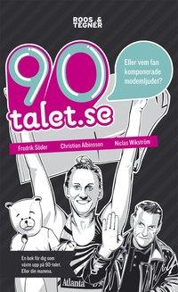 90-talet.se : eller vem fan komponerade modemljudet? (pocket)