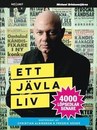 Ett j�vla liv : 4000 l�psedlar senare (pocket)