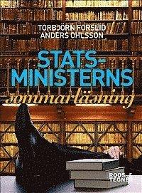 Statsministerns sommarl�sning : om litteratur, politik och bildning (kartonnage)