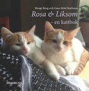 Rosa & Liksom : en kattbok