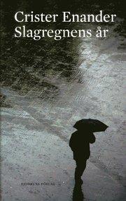 Slagregnens år