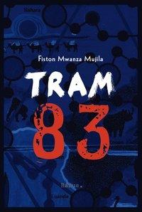 Tram 83 (inbunden)