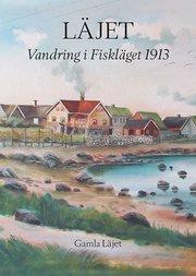 Läjet – Vandring i Fiskläget 1913