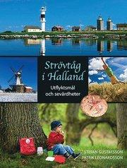 Strövtåg i Halland – Utflyktsmål och sevärdheter