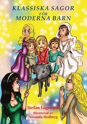Klassiska sagor för moderna barn
