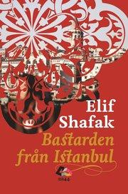Bastarden från Istanbul (inbunden)