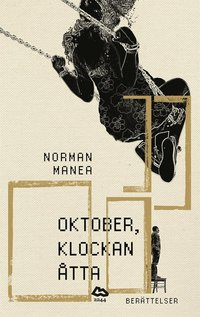 Oktober, klockan �tta : Ber�ttelser (e-bok)