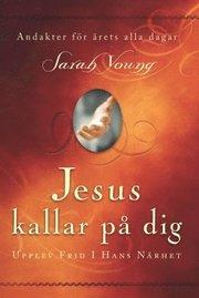 Jesus kallar på dig : upptäck frid i hans närhet