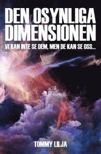 Den osynliga dimensionen (inbunden)