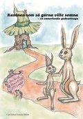 Kaninen som s� g�rna ville somna : en annorlunda godnattsaga