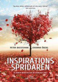 Inspirationsspridaren : 65 korta berättelser ur verkliga livet (inbunden)