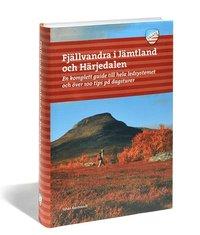 Fj�llvandra i J�mtland och H�rjedalen : en komplett guide till hela ledsystemet och �ver 80 tips p� dagsturer fr�n v�g (h�ftad)