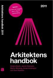 Arkitektens handbok 2011 (h�ftad)