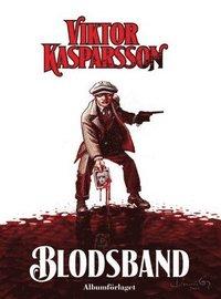 Viktor Kasparsson - Blodsband (h�ftad)