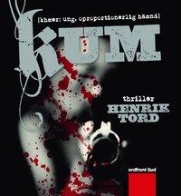 Kum : (khmer: ung. oproportionerlig h�mnd) : thriller (ljudbok)