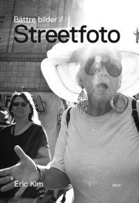 B�ttre bilder / Streetfoto (h�ftad)