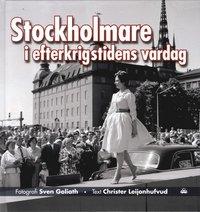 Stockholmare i efterkrigstidens vardag (inbunden)