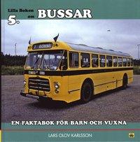 Bussar : en faktabok f�r barn och vuxna (h�ftad)