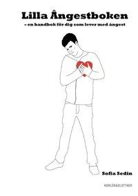 Lilla Ångestboken - en handbok för dig som lever med ångest (häftad)