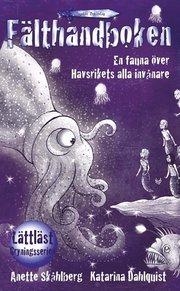 Fälthandboken – en fauna över Havsrikets alla invånare