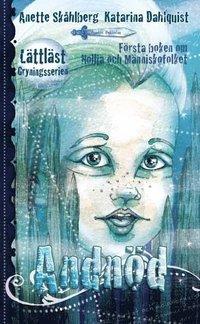 Andn�d : f�rsta boken om Nollja och M�nniskofolket (inbunden)