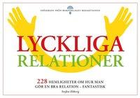 Lyckliga relationer - 228 hemligheter om hur man g�r en bra relation - fantastisk (storpocket)