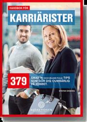 Handbok för karriärister – 379 smarta (och ibland fula) tips som gör dig oumbärlig på jobbet