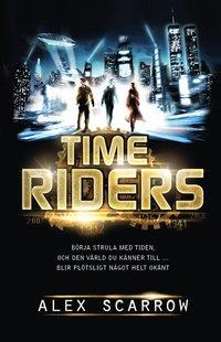 Time Riders 1 (inbunden)
