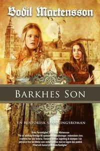 Barkhes son : en historisk sp�nningsroman (pocket)
