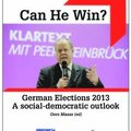 Can He Win? : German elections 2013 a social-democratic outlook